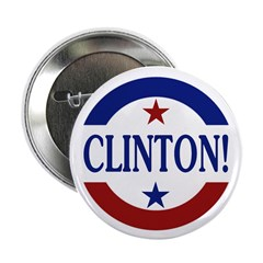 "Clinton! Pro-Clinton 2.25"" Button (10 pack)"
