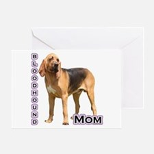 Bloodhound Mom4 Greeting Card