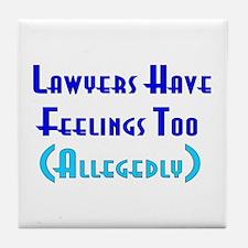 Anti-Lawyer Humor Tile Coaster