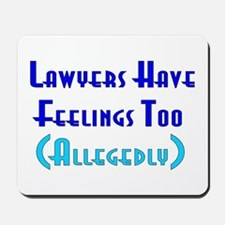 Anti-Lawyer Humor Mousepad