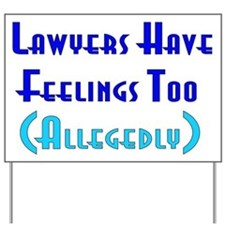 Anti-Lawyer Humor Yard Sign