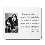 Oscar Wilde 15 Mousepad