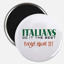 Italians Do it the Best Magnet