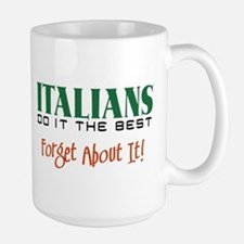 Italians Do it the Best Mug
