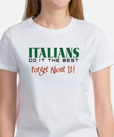 Italians Do it the Best Women's T-Shirt