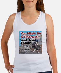 A Liberal Takes A Stand Women's Tank Top