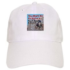 A Liberal Takes A Stand Baseball Cap