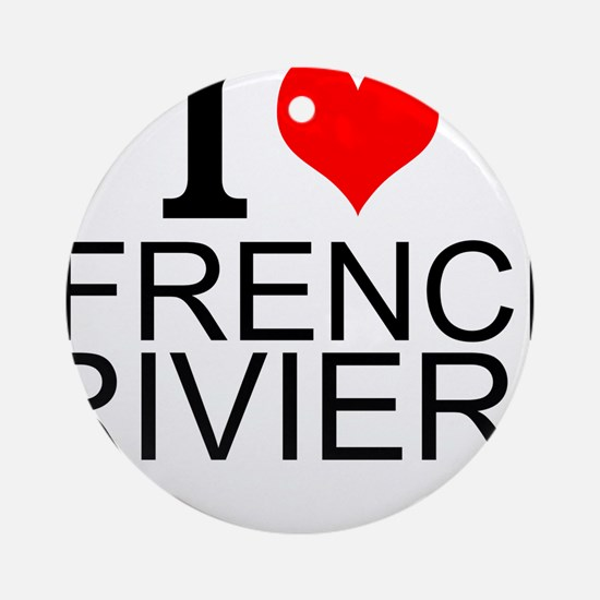 I Love French Riviera Round Ornament