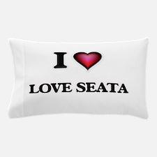 I Love Love Seata Pillow Case