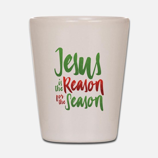 Jesus is the Reason Shot Glass