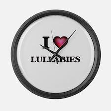 I Love Lullabies Large Wall Clock