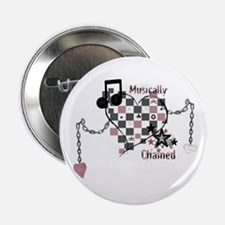 "Musically Chained 2.25"" Button"