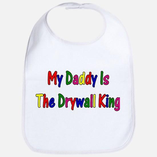 My Daddy Is The Drywall King Bib