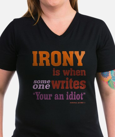 Irony Your You're T-Shirt