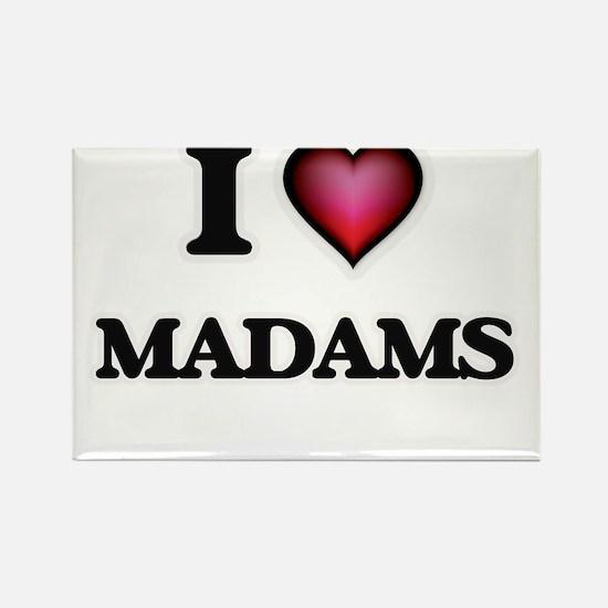 I Love Madams Magnets