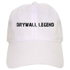 Drywall Legend Baseball Cap