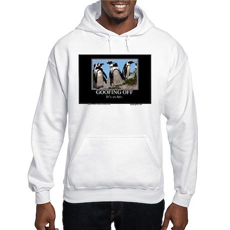 Goofing Off Hooded Sweatshirt