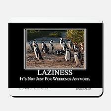 Laziness Mousepad