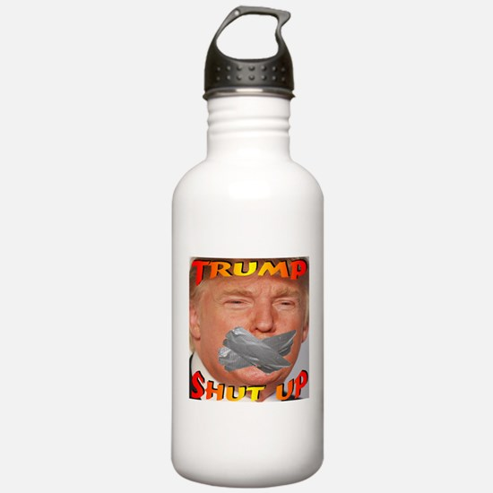 Trump Shut Up Water Bottle