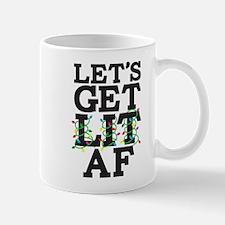 Lets Get Lit AF Mug