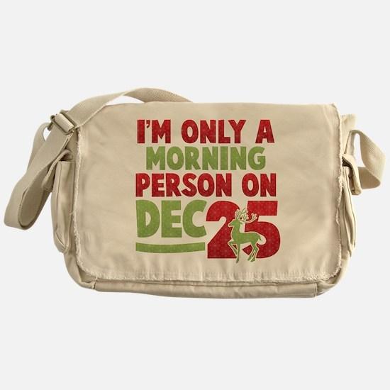 Morning Person Messenger Bag
