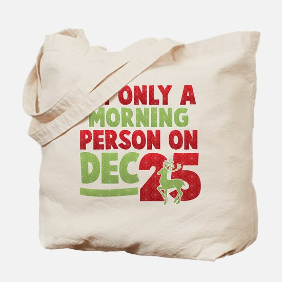 Morning Person Tote Bag