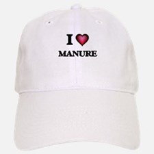 I Love Manure Baseball Baseball Cap