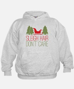 Sleigh Hair, Don't Care Hoodie