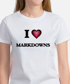 I Love Markdowns T-Shirt