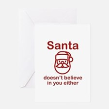 Santa Doesn't Believe Greeting Card