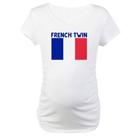 FRENCH TWIN Maternity T-Shirt
