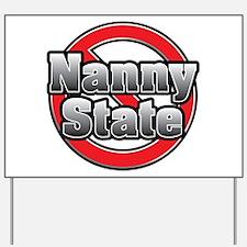 No Nanny State! Yard Sign