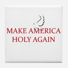 Make America Holy Again Tile Coaster