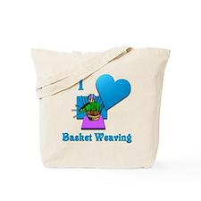 I Love Basket Weaving Tote Bag