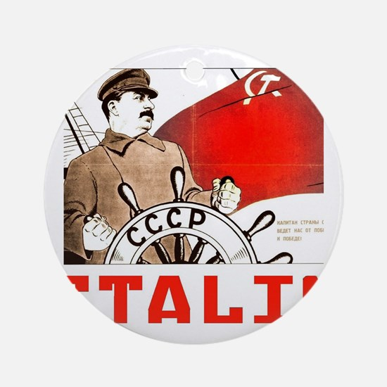 Stalin Round Ornament