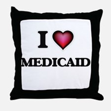 I Love Medicaid Throw Pillow