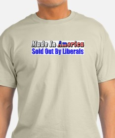 """Made In America: Sold Out By Liberals"""