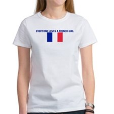 EVERYONE LOVES A FRENCH GIRL Tee