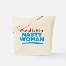 Proud Nasty Woman Tote Bag