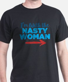 I'm With The Nasty Woman T-Shirt