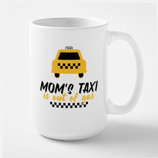 Mom's Taxi Large Mug