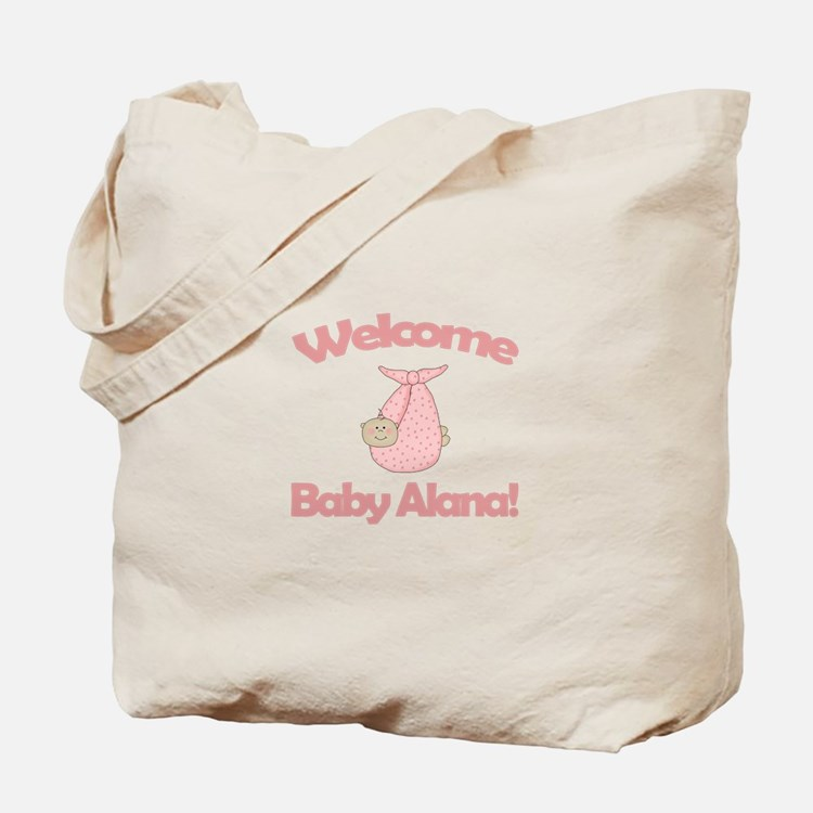 Welcome Baby Alana Tote Bag