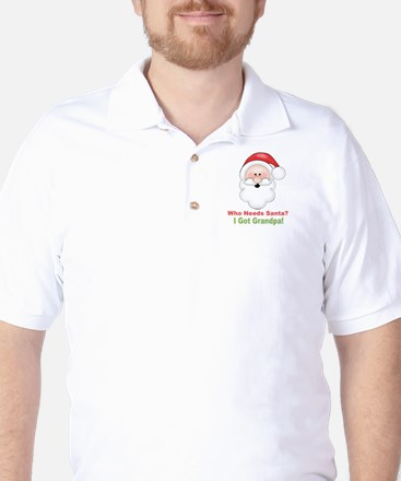 Santa I Got Grandpa Golf Shirt