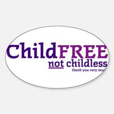 Childfree NOT Childless Decal