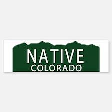 Native Colorado Bumper Bumper Bumper Sticker