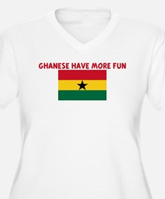 GHANESE HAVE MORE FUN T-Shirt