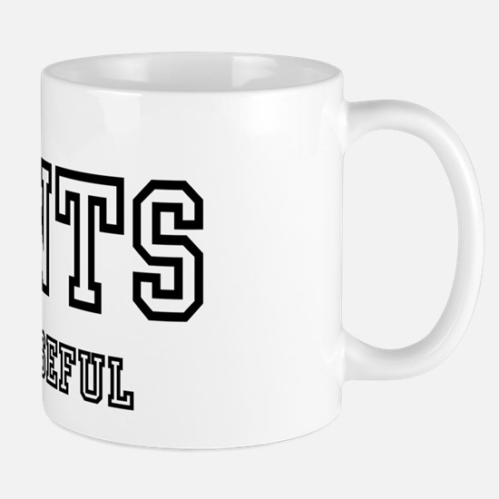 CUNTS ARE USEFUL! Mugs
