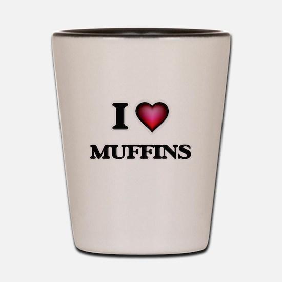 I Love Muffins Shot Glass