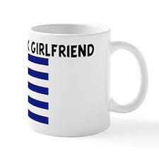 I LOVE MY GREEK GIRLFRIEND Mug