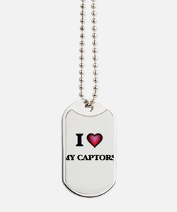 I love My Captors Dog Tags